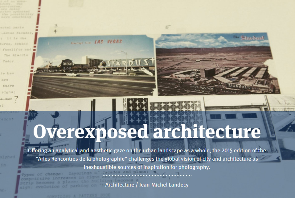 Overexposed architecture<br /> - Arles Rencontre de la photographie -