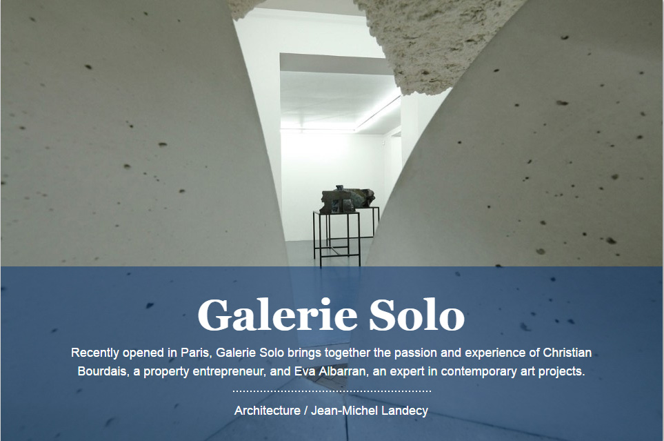 Galerie Solo<br /> - Paris -